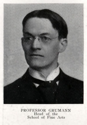 A photograph of Professor Grumann, Director of Fine Arts Department, from the 1919 Cornhusker Yearbook, page 122.